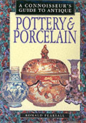A Connoisseur's Guide to Antique Pottery & Porcelain