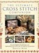 The Ultimate Cross Stitch Companion