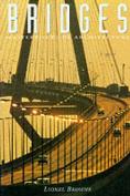 Bridges: Masterpieces of Architecture
