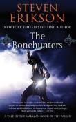 The Bonehunters (Malazan Book of the Fallen