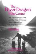 The River Dragon Has Come!