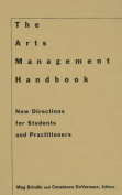 The Arts Management Handbook