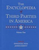 Encyclopedia of Third Parties in America