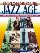 Encyclopedia of the Jazz Age