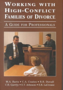 Working with High-conflict Families of Divorce