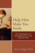 Help Him Make You Smile