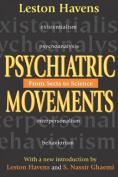 Psychiatric Movements