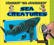 Biggest vs. Smallest Sea Creatures