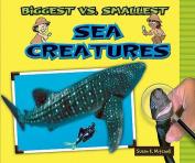 Biggest vs. Smallest Sea Creatures