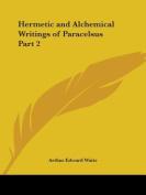 alchemy compare paracelsus essay