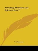 Astrology Mundane and Spiritual (1933)