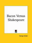Bacon versus Shakespeare