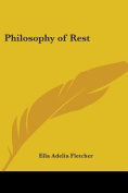 Philosophy of Rest (1900)