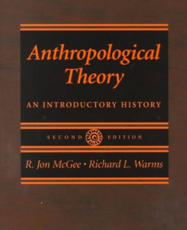 Anthropological Theory: An Introductory History