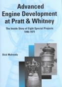Advanced Engine Development at Pratt and Whitney