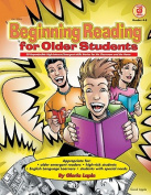 Beginning Reading for Older Students, Grades 4 - 8