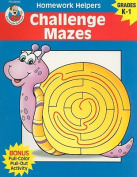 Challenge Mazes, Homework Helpers, Grades K-1 (Brighter Child