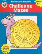 Challenge Mazes, Homework Helpers, Grades K-1 (Brighter Child