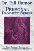 Dr. Bill Hamon Personal Prophecy Series