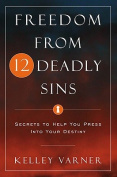 Freedom from Twelve Deadly Sins