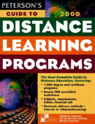 Peterson's 2000 Guide to Distance Learning Programs