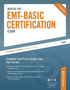 Peterson's Master the EMT Basic Certification Exam
