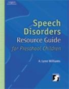 Speech Disorders Resource Guide for Preschool Children