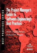 The Project Managers Guide to Software Engineering's Best Practices
