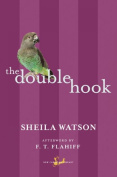 The Double Hook (New Canadian Library