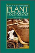 Plant Technology of First Peoples in British Columbia