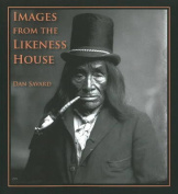 Images from the Likeness House