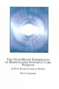 The Near-death Experiences of Hospitalized Intensive Care Patients