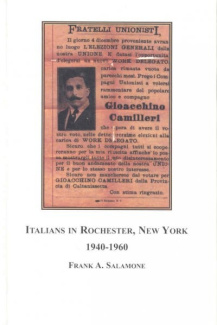 Italians in Rochester, New York: 1940-1960 Frank A. Salamone and Stephen D. Glazier