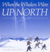 When the Whalers Were Up North