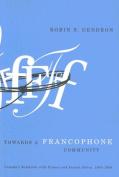 Towards a Francophone Community