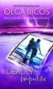 Deadly Impulse (MIRA S.)