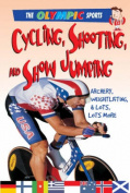 Cycling, Shooting, and Showjumping