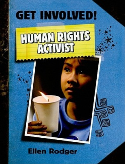 Human Rights Activist (Get Involved!)