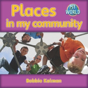 Places in My Community (My World