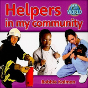 Helpers in the Community (My World