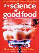 The Science of Good Food