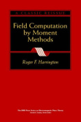 Field Computation by Moment Methods