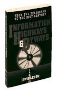 Information Highways and Byways
