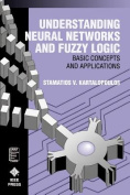 Understanding Neural Networks and Fuzzy Logic