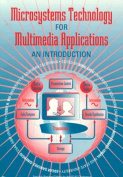 Microsystems Technology for Multimedia Applications