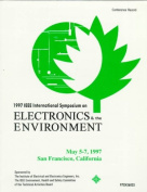 Electronics and the Environment, 1997 IEEE International Symposium
