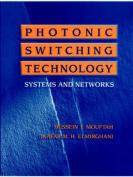 Photonic Switching Technology
