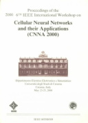 International Workshop on Cellular Neural Networks and Their Applications