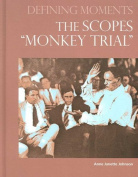 The Scopes Monkey Trial (Defining Moments