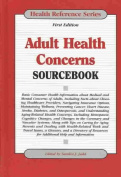 Adult Health Concerns Sourcebook